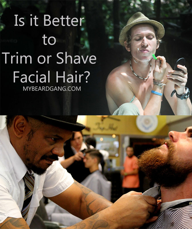 Is it Better to Trim or Shave Facial Hair?