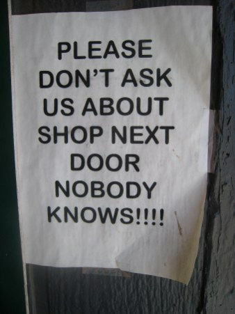 Loved this sign in a shop in Moab. The shop next door was full of stuff but clearly abandoned