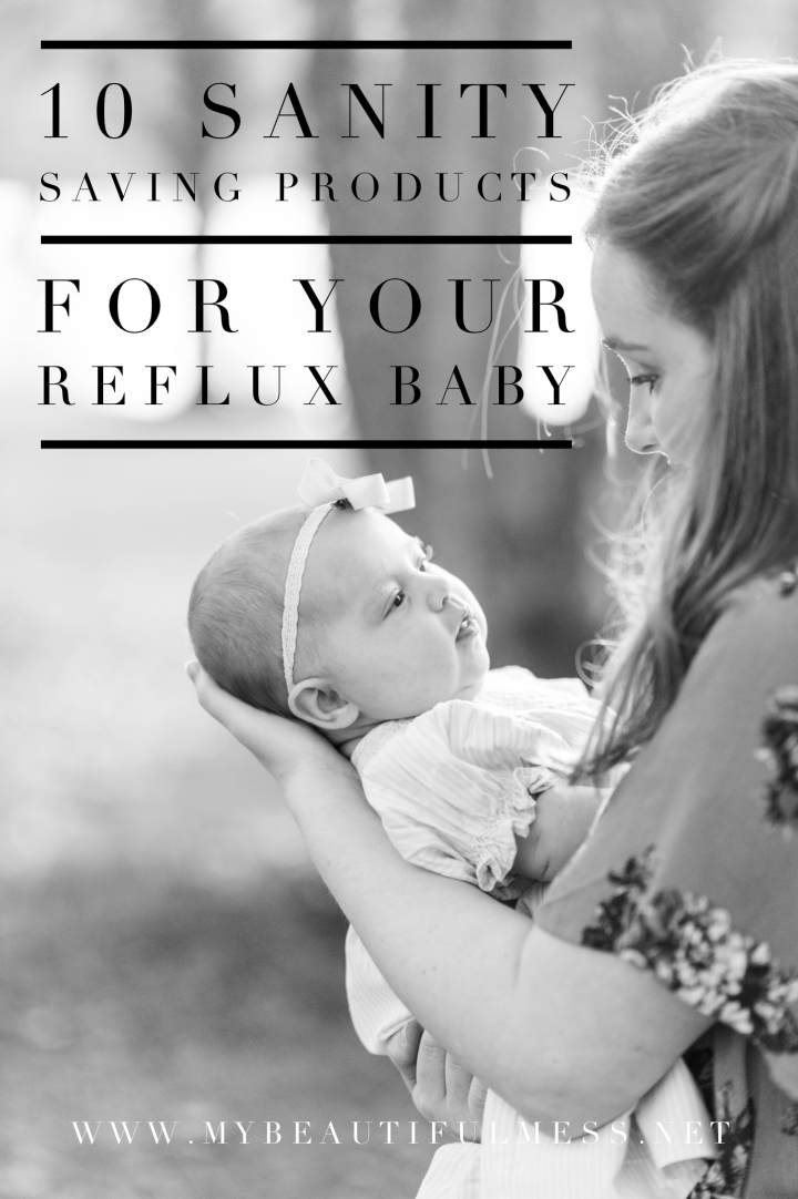 10 Sanity Saving Products for Your Reflux Baby