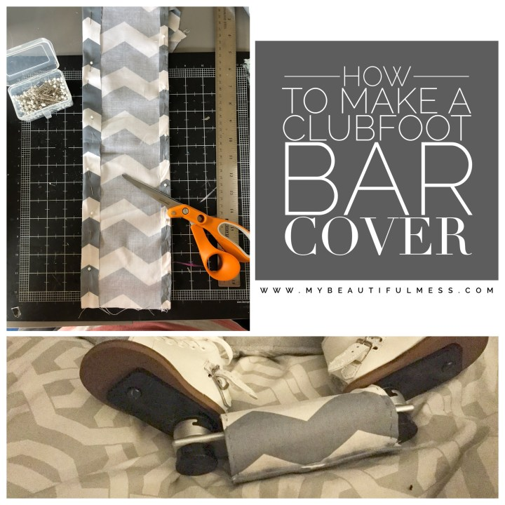 How To Make a Clubfoot Bar Cover