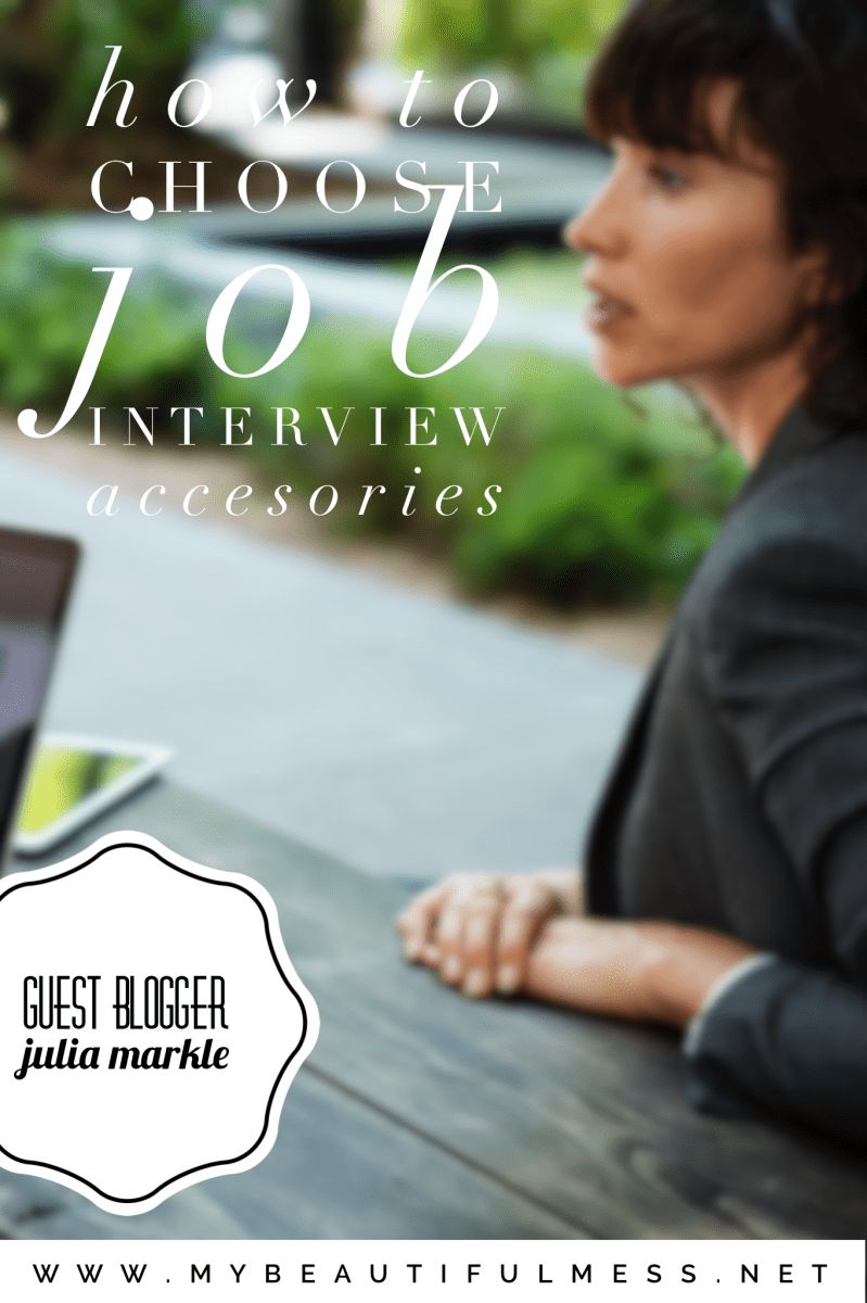 How to choose job interview accessories