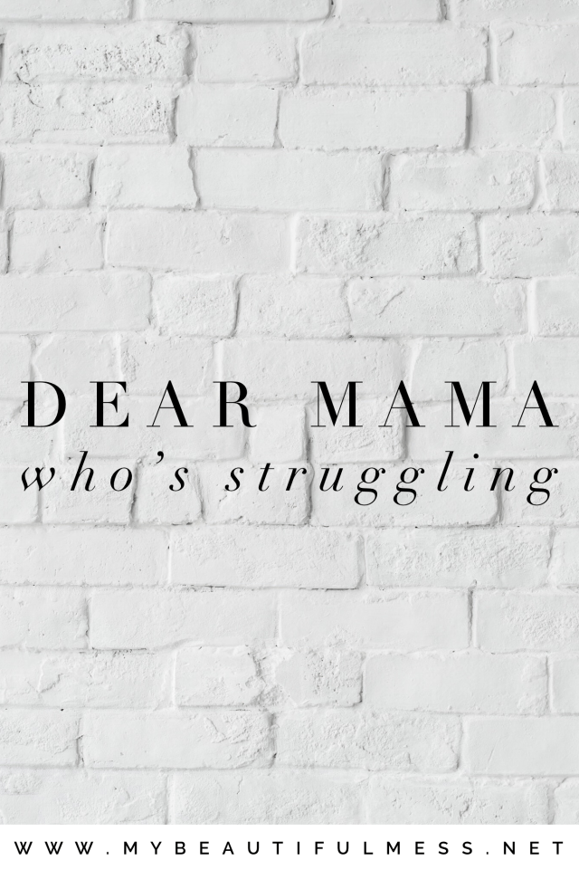 mama who's struggling