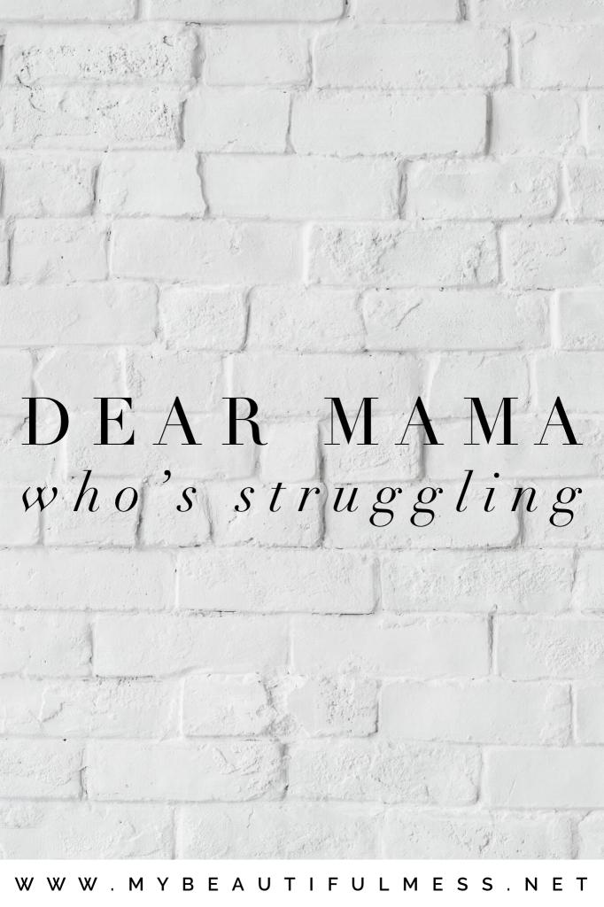 mama who's struggling