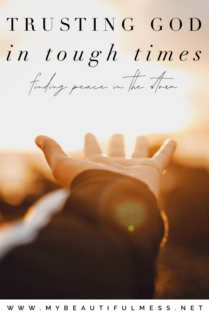 Trusting God in Tough times