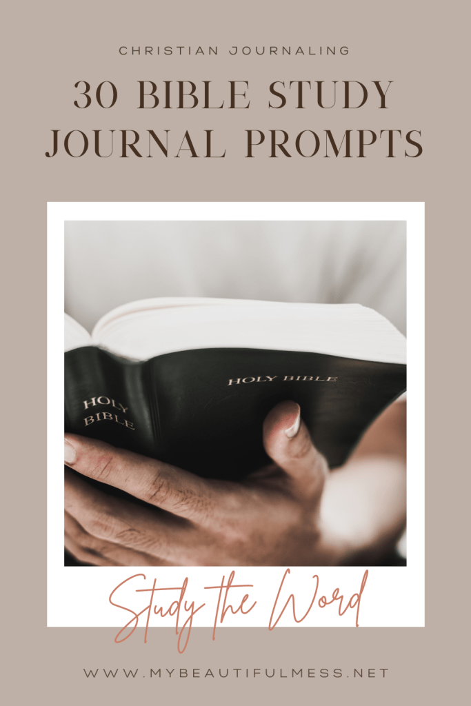 30 bible study journal prompts