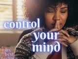 how to be in control of your mind