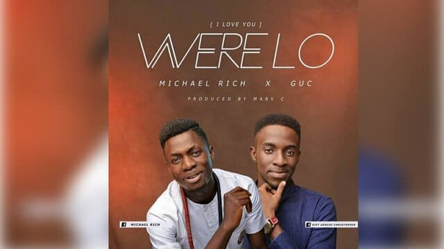Micheal Rich Ft GUC mp3 download and lyrics
