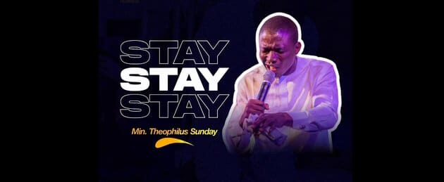 Download Theophilus Sunday – Stay (Mp3, Lyrics)