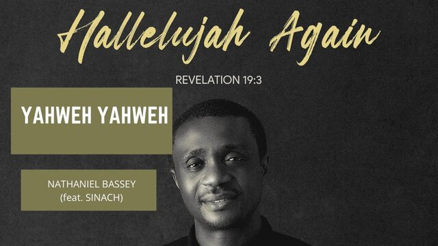Download Nathaniel Bassey – Yahweh Yahweh ft Sinach mp3 lyrics video