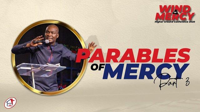 Apostle Joshua Selman Message – The Parable Of Mercy Part 3