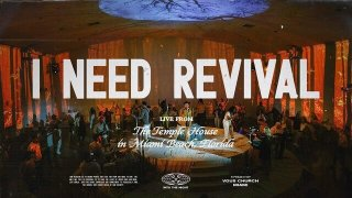 I Need Revival by VOUS Worship mp3, lyrics download