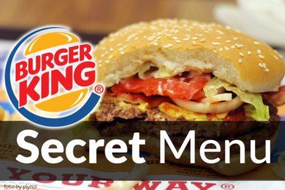 Burger King Secret Menu