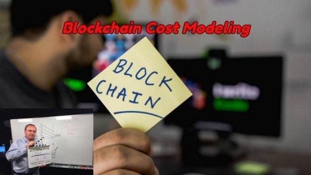 Blockchain Cost Modeling