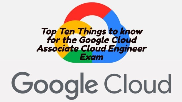 Top Ten Google Cloud Engineer
