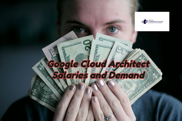 Google Cloud Architect Salary And Demand