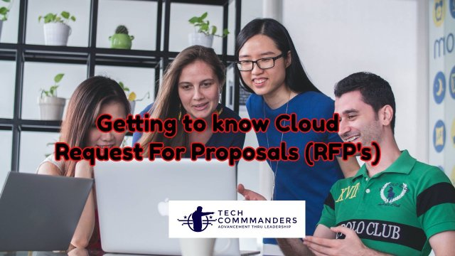 Getting to know Cloud Request For Proposals (RFP's)