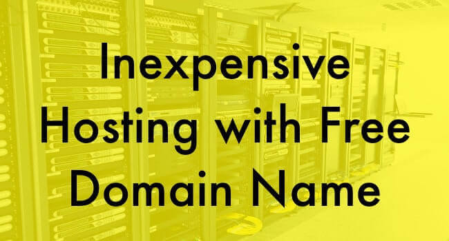 Inexpensive Hosting with Free Domain