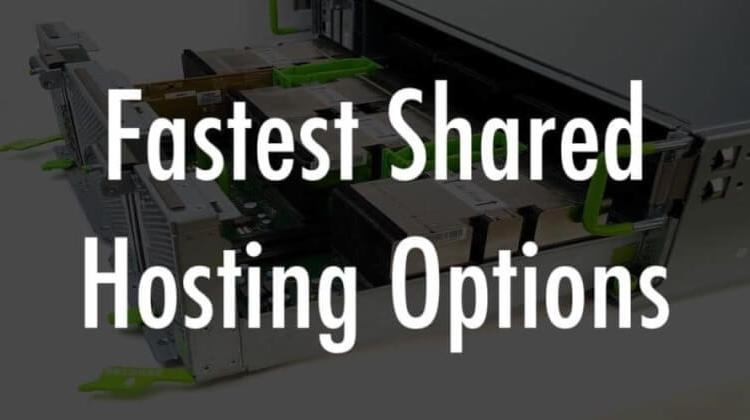 Fastest Shared Hosting