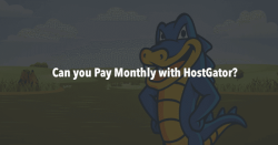 Does HostGator Charge Monthly?