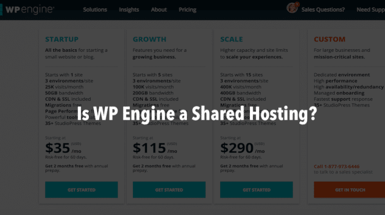 Is WP Engine a Shared Hosting