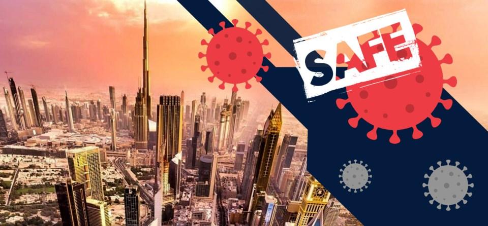 Dubai a Safe Destination - What Makes Dubai a Safe Destination During Global Pandemic?