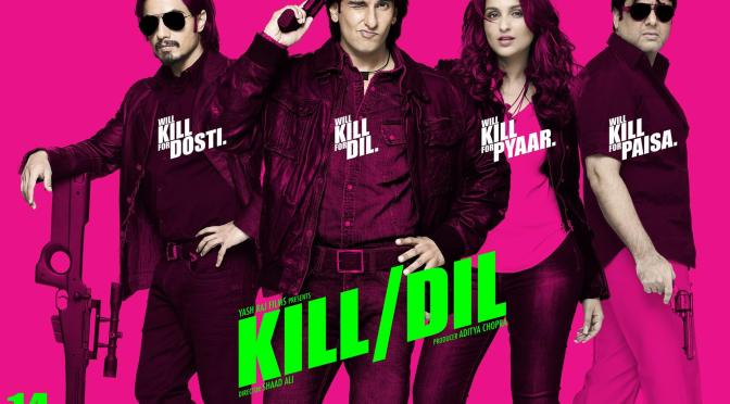 Kill Dil- Movie Review