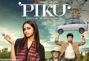 Piku – Movie Review