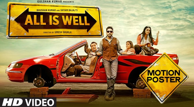 All is Well – Movie Review