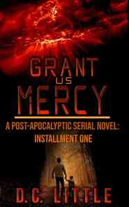 Grant Us Mercy by DC Little