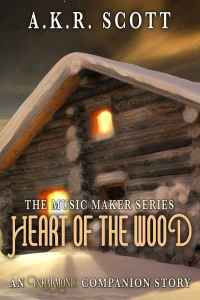 Heart of the Wood by A. K. R. Scott