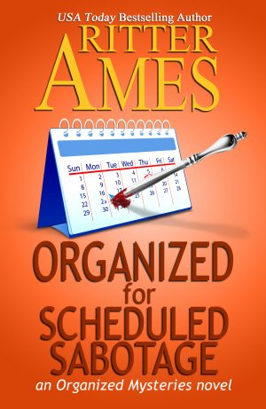 Cover for Organized for Scheduled Sabotage