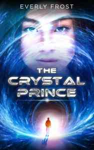 The Crystal Prince by Everly Frost