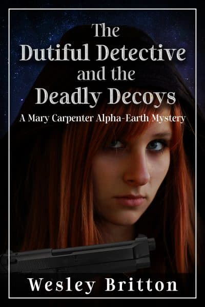 The Dutiful Detective And The Deadly Decoys Cover