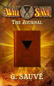 The Journal: A Time Travel Adventure by G. Sauvé