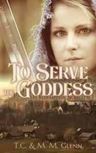 To Serve the Goddess by MM Glenn