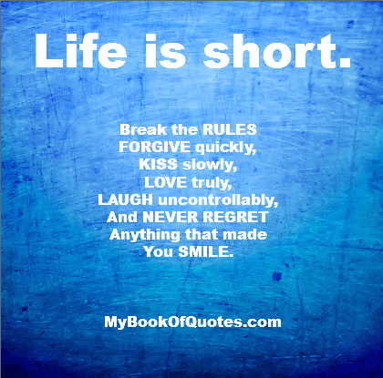 Life is Short, Break the Rules