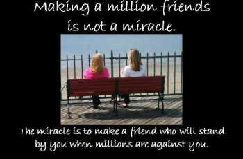 Making a million friends is not an achievement