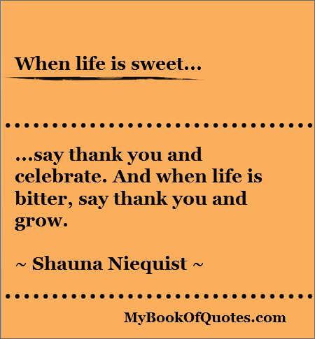 when-life-is-sweet-quotes