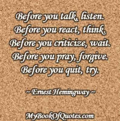 Before you talk, listen Quote