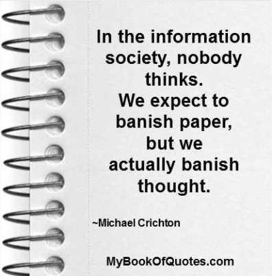 In the information society nobody thinks