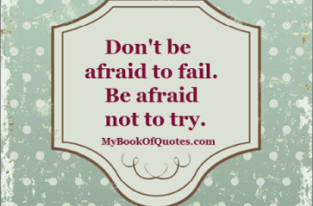 Don't be afraid to fail