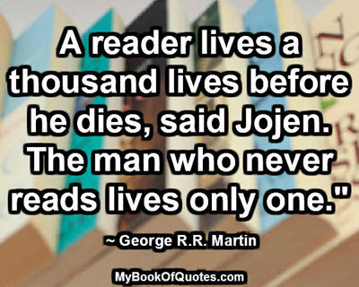 A reader lives a thousand lives