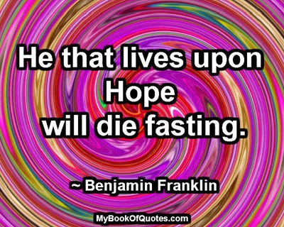 He that lives upon Hope
