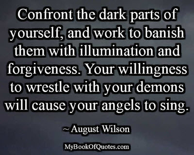 Confront the dark parts of yourself