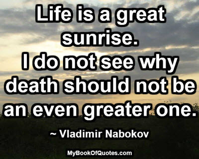 Life is a great sunrise