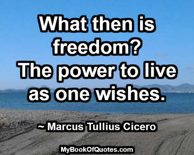 What then is freedom