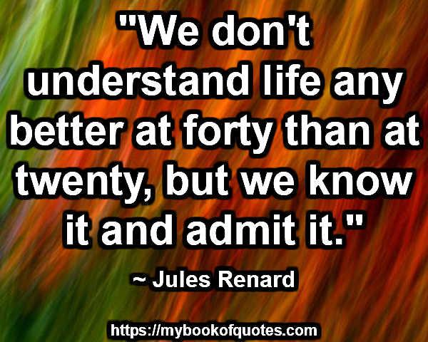 understand life