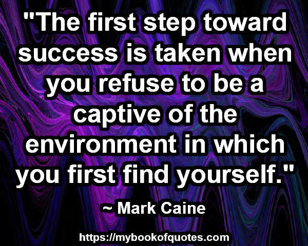 the first step toward success
