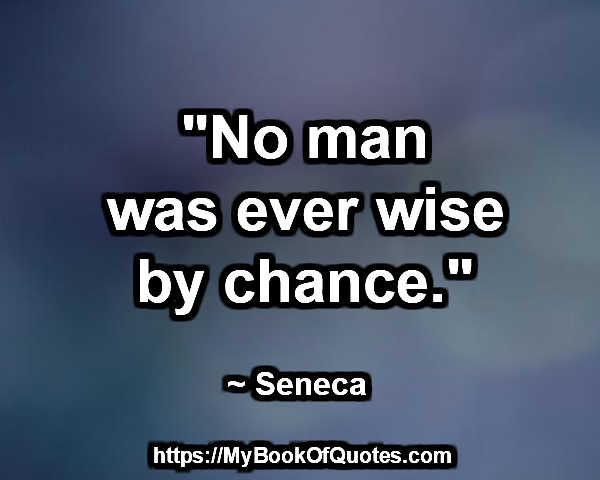 wise by chance