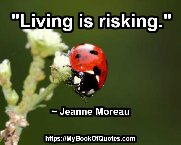 living is risking
